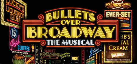 Bullets over Broadway The Musical   Music Theatre
